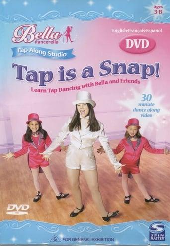 Bella Dancerella - Tap is a Snap!