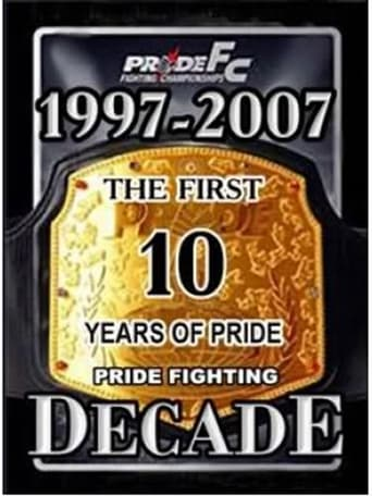 Poster of Pride Fighting Decade