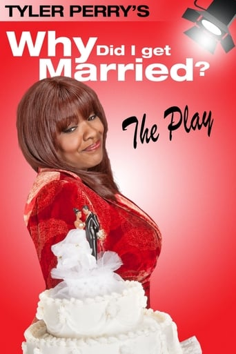 Poster of Tyler Perry's Why Did I Get Married - The Play