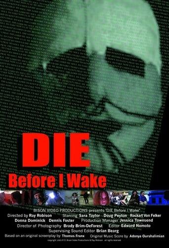Die Before I Wake