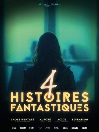 voir film 4 Histoires fantastiques streaming vf