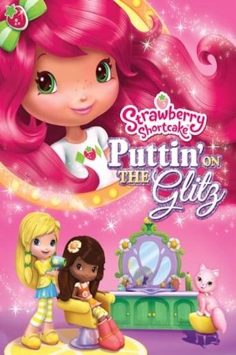 Poster of Strawberry Shortcake: Puttin' On the Glitz