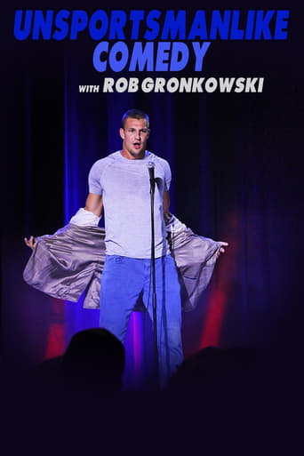Poster of Unsportsmanlike Comedy with Rob Gronkowski