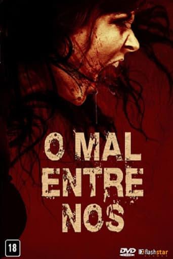 Poster of O Mal Entre Nós