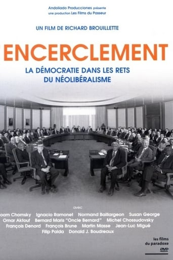 Poster of Encirclement - Neo-Liberalism Ensnares Democracy