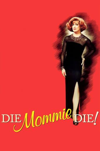 Poster of Die, Mommie, Die!