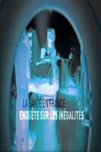La santé en France enquête sur les inégalités