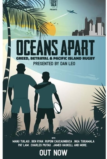 'Oceans Apart: Greed, Betrayal and Pacific Island Rugby (2020)