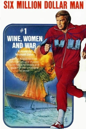 Poster of The Six Million Dollar Man: Wine, Women and War