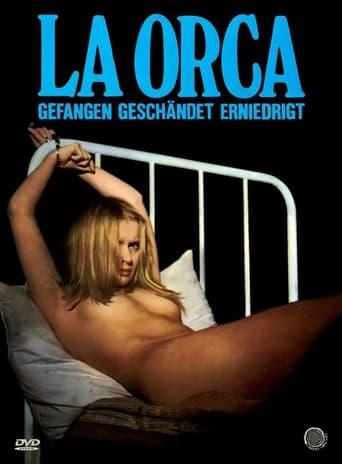 La Orca - Gefangen, geschändet, erniedrigt