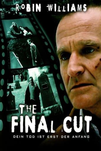 The Final Cut - Dein Tod ist erst der Anfang - Drama / 2004 / ab 12 Jahre