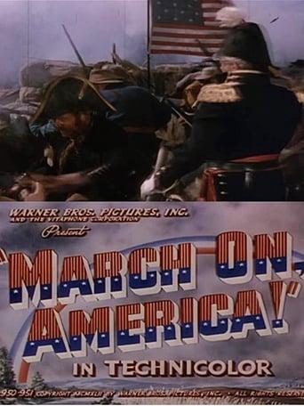 Watch March On, America! Online Free Putlocker