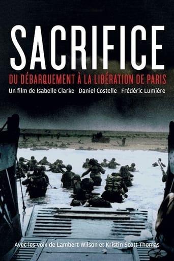 Sacrifice - Du Débarquement à la Libération de Paris