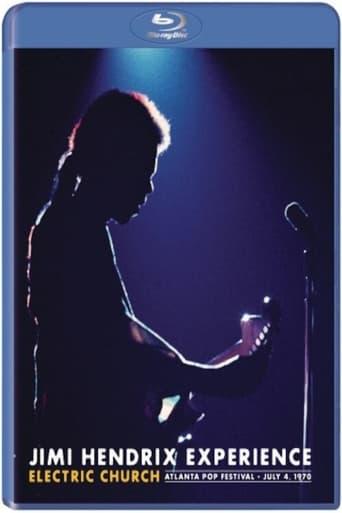Jimi Hendrix Experience - Electric Church: Atlanta Pop Festival, July 4, 1970