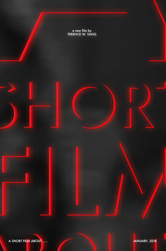 A Short Film About......