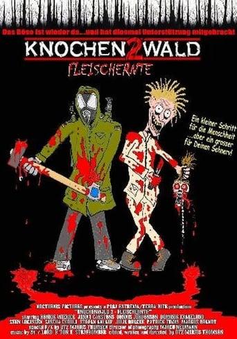 Knochenwald 2 - Fleischernte