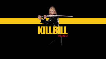 Убити Білла: Фільм 2 (2004)