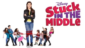 Stuck in the Middle (2016-2018)