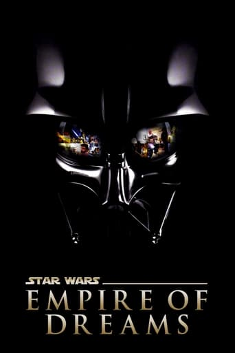 Poster of Empire of Dreams: The Story of the Star Wars Trilogy