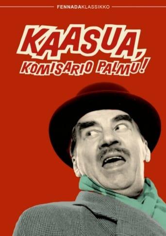 Kaasua, Komisario Palmu