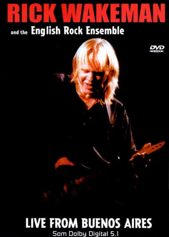 Rick Wakeman: Live From Buenos Aires