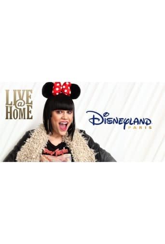 Poster of Jessie J - Live@Home - @Disneyland Paris - Full Show