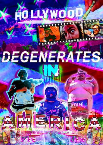 Watch Degenerates In America Free Online Solarmovies