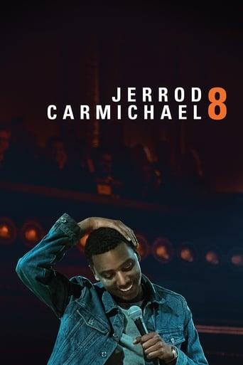 Poster of Jerrod Carmichael: 8