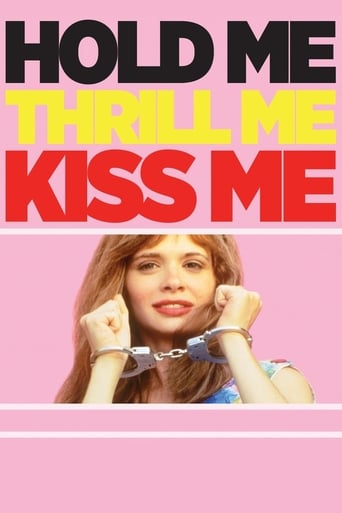 Poster of Hold Me Thrill Me Kiss Me