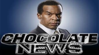 Chocolate News (2008)