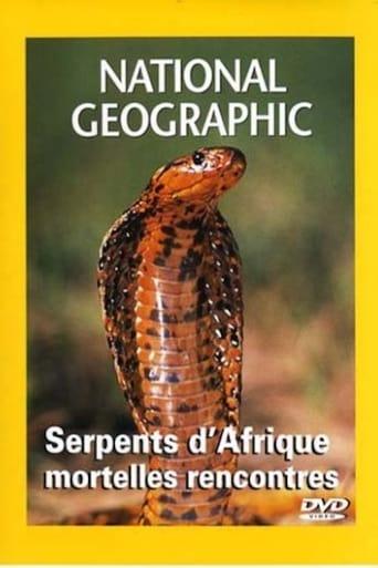 National Geographic Les serpents d'Afrique
