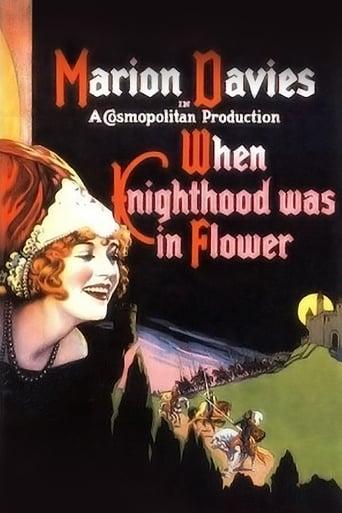 When Knighthood Was in Flower Movie Poster