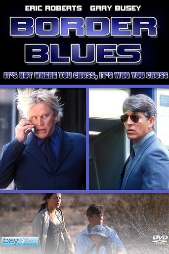Watch Border Blues Free Movie Online
