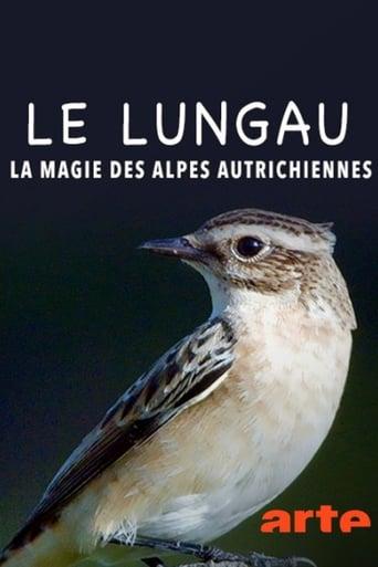 Poster of Lungau – Wildnis im Herzen der Tauern