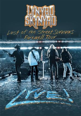Lynyrd Skynyrd: Last Of The Street Survivors Farewell Tour Lyve!