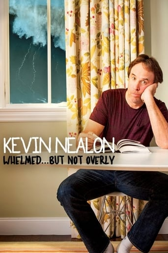Poster of Kevin Nealon: Whelmed, But Not Overly