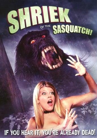 Shriek of the Sasquatch!