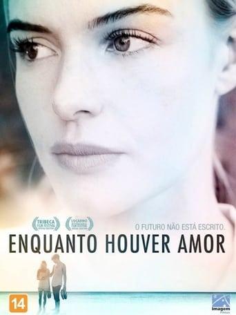 Enquanto Houver Amor - Poster