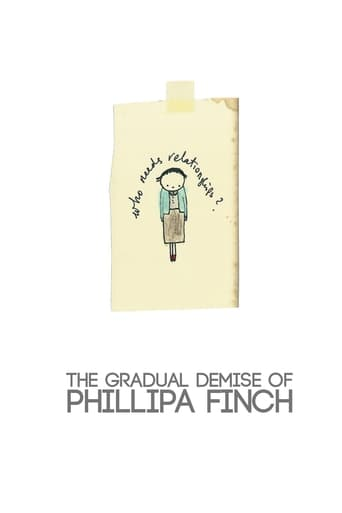 Poster of The Gradual Demise of Phillipa Finch