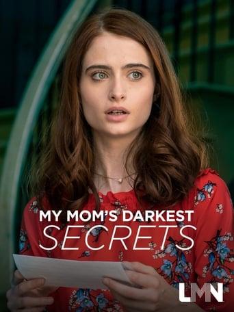 Watch My Mom's Darkest Secrets Online Free Movie Now