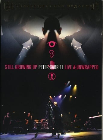Peter Gabriel Still Growing Up Live & Unwrapped