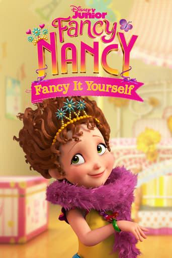 Fancy Nancy: Fancy It Yourself