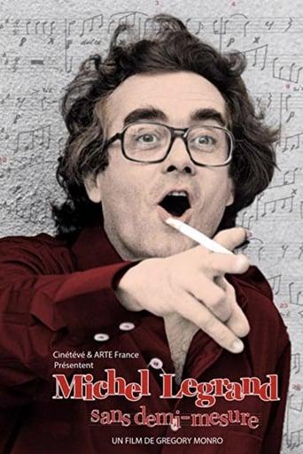 Poster of Michel Legrand: Sans demi-mesure