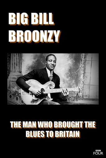 Watch Big Bill Broonzy: The Man who Brought the Blues to Britain 2013 full online free
