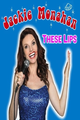Jackie Monahan: These Lips