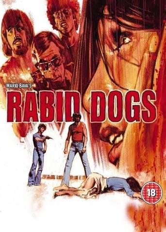 Watch Rabid Dogs Online