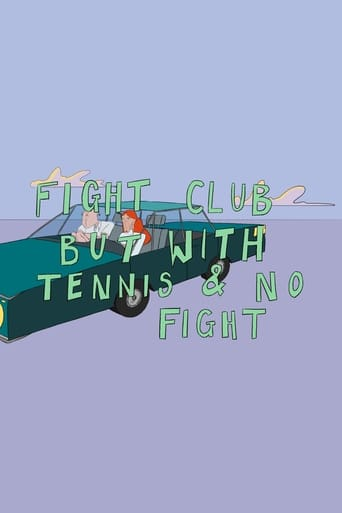 Fight Club But With Tennis And No Fight Movie Poster