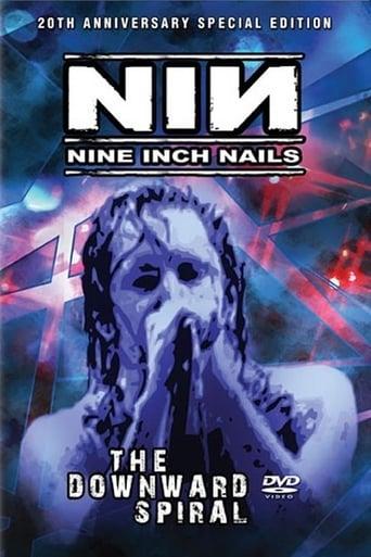 Nine Inch Nails: The Downward Spiral Live
