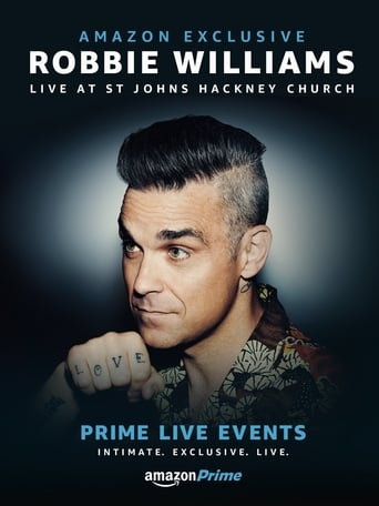 Poster of Prime Live Events: Robbie Williams Live at St. John's Hackney