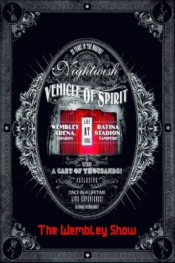 Nightwish: Vehicle Of Spirit - The Wembley Show